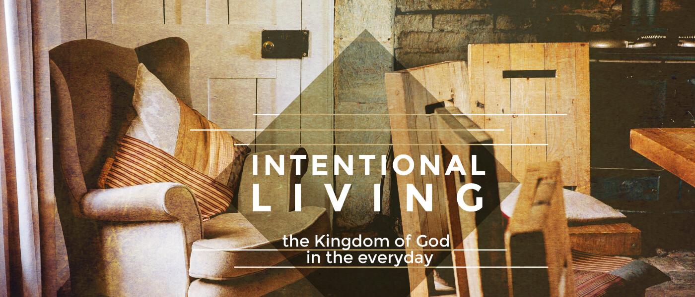 Intentional Living Seminar - Nov 29 2015 9:00 AM