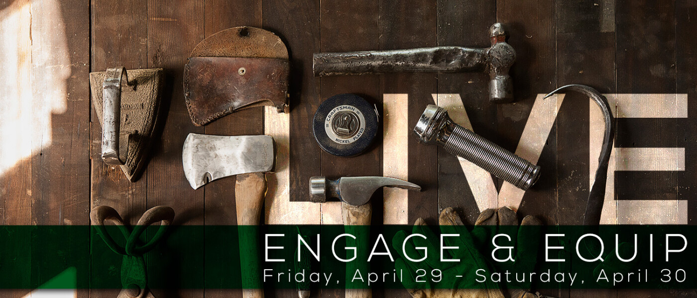 Engage & Equip LIVE Conference
