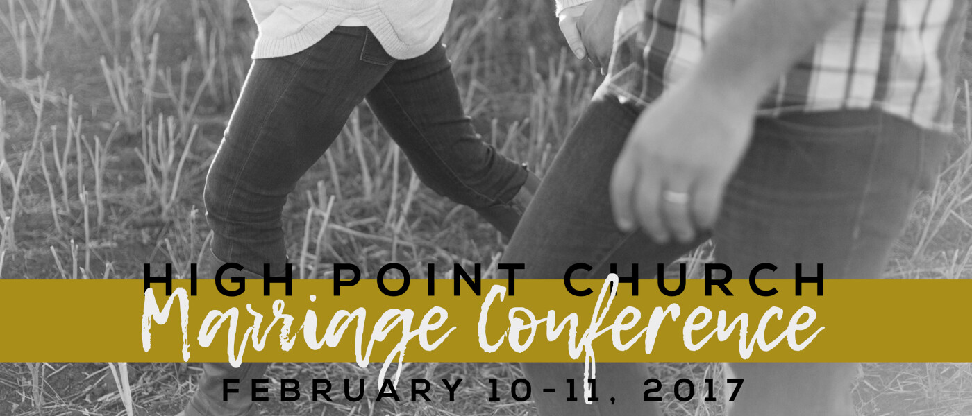 The High Point Church Marriage Conference