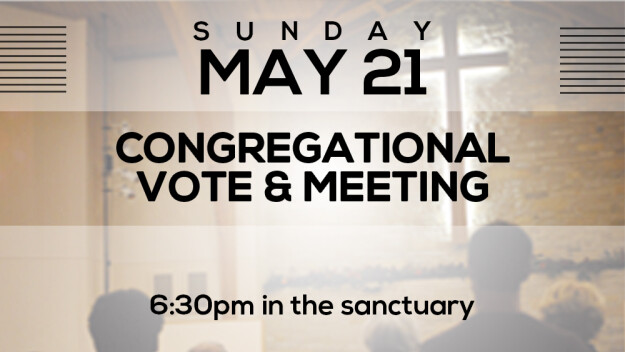 Annual Congregational Vote & Meeting