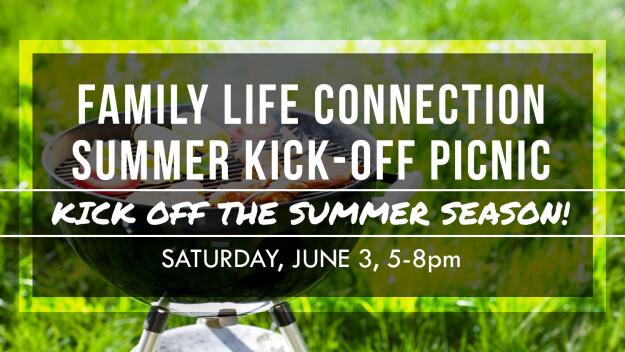 Family Life Connection Summer Kick-Off Picnic