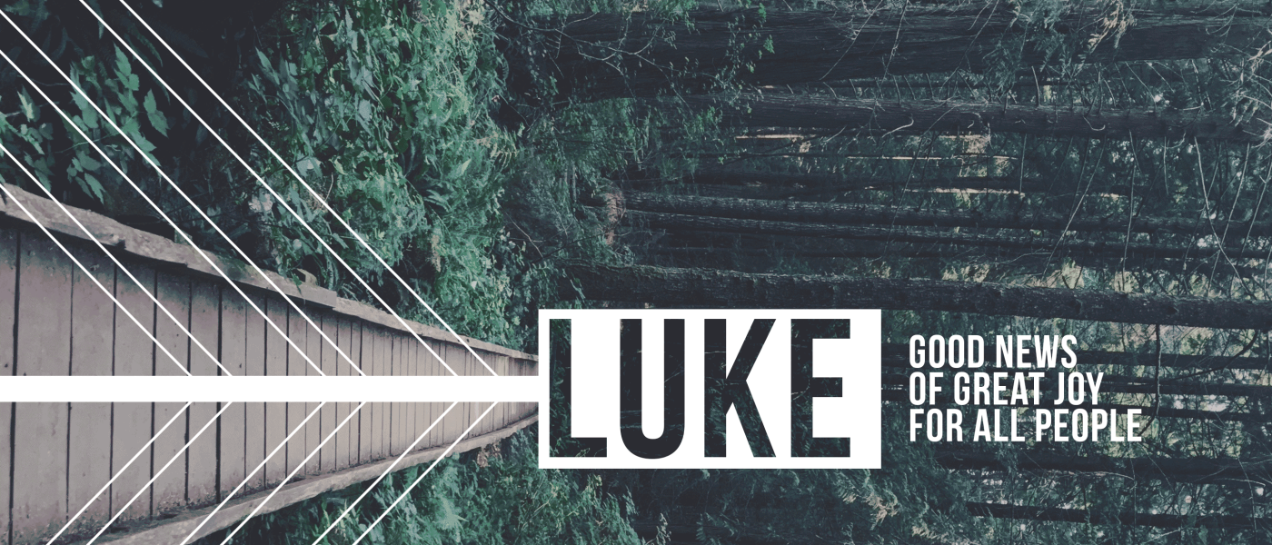 Luke Sermon Series
